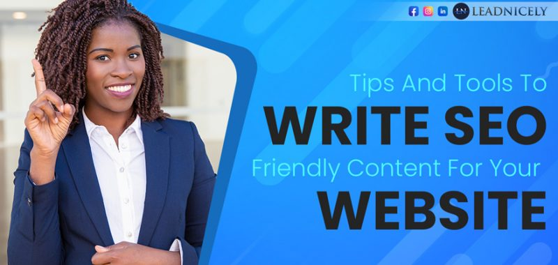 Tips and Tools to Write SEO Friendly Content for Your Website