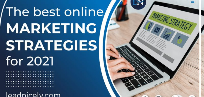 The Best Online Marketing Strategies for 2021