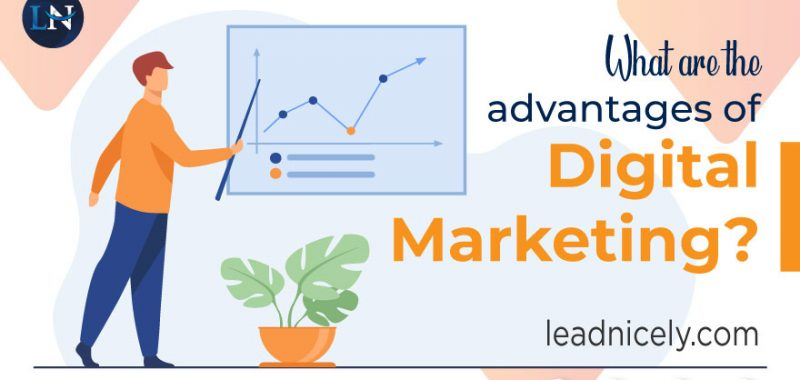 What are the Advantages of Digital Marketing?