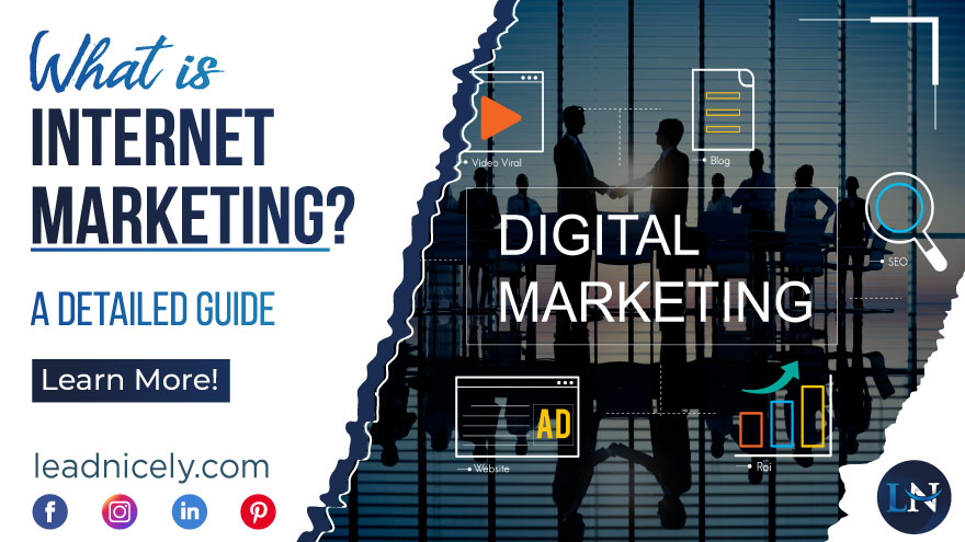 What is Internet Marketing – A Detailed Guide